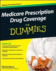 Medicare Prescription Drug Coverage For Dummies PDF