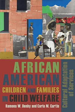 African American Children and Families in Child Welfare PDF