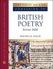 The Facts on File Companion to British Poetry Before 1600 PDF