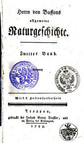 Herrn von Buffons allgemeine Naturgeschichte: Zweiter Band, Band 2