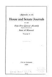 Appendix to the House and Senate Journals of the ... General Assembly of the State of Missouri: Volume 1