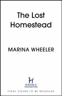 The Lost Homestead Mahatma Gandhi My Family and the Legacy of Empire