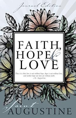 Faith  Hope  and Love  Journal Edition