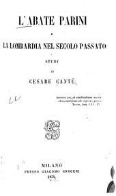 L'abate Parini e la Lombardia nel secolo passato: studi