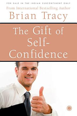 The Gift of Self Confidence PDF