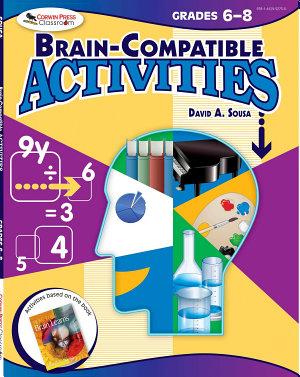 Brain Compatible Activities  Grades 6 8 PDF