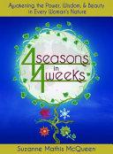 4 Seasons in 4 Weeks
