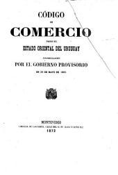 Código de comercio para el estado oriental del Uruguay promulgado