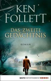 Das zweite Gedächtnis: Roman