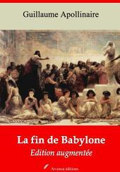 La fin de Babylone: Nouvelle édition augmentée