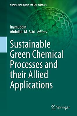 Sustainable Green Chemical Processes and their Allied Applications PDF