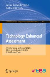 Technology Enhanced Assessment: 19th International Conference, TEA 2016, Tallinn, Estonia, October 5-6, 2016, Revised Selected Papers