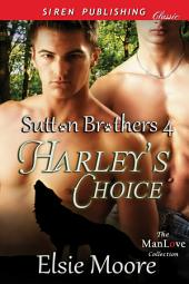 Harley's Choice [Sutton Brothers 4]