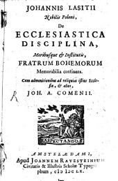 De ecclesiastica disciplina ... Fratrum Bohemorum ...