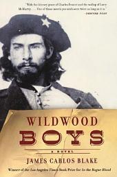 Wildwood Boys: A Novel