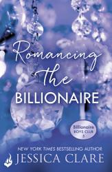 Romancing The Billionaire Billionaire Boys Club 5 Book PDF