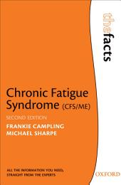 Chronic Fatigue Syndrome: Edition 2
