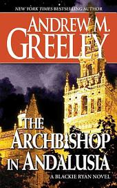 The Archbishop in Andalusia: A Blackie Ryan Novel