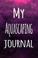 My Aquascaping Journal