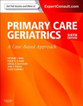 Ham's Primary Care Geriatrics: A Case-Based Approach (Expert Consult: Online and Print), Edition 6