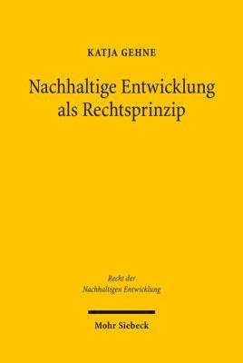 Nachhaltige Entwicklung als Rechtsprinzip PDF