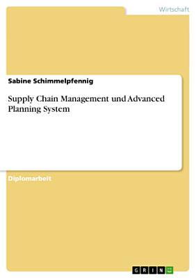 Supply Chain Management und Advanced Planning System PDF