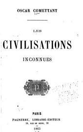 Les civilisations inconnues