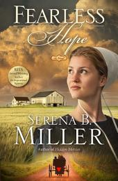 Fearless Hope: A Novel
