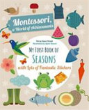 My First Book of the Seasons with Lots of Fantastic Stickers (montessori Activity).