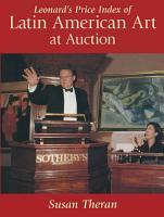 Leonard s Price Index of Latin American Art at Auction PDF