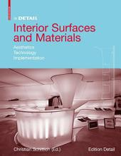 Interior Surfaces and Materials: Aesthetics, Technology, Implementation
