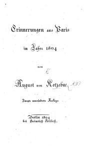 Erinnerungen aus Paris im Jahre 1804. Zweite unveränderte Auflage