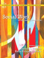 Social Work: An Empowering Profession,, Edition 8