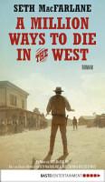 A Million Ways to Die in the West PDF