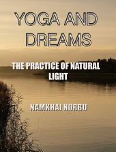 YOGA AND DREAMS: The Practice of Natural Light