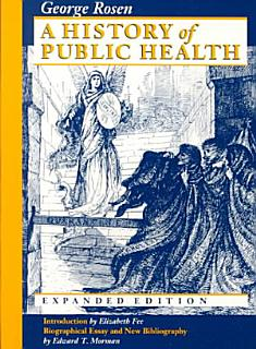 A History of Public Health Book