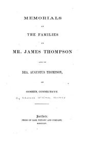 Memorials of the families of Mr. James Thompson and of Dea. Augustus Thompson, of Goshen, Connecticut