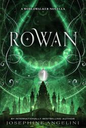 Rowan: A Worldwalker Novella