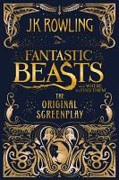 Fantastic Beasts and Where to Find Them  The Original Screenplay PDF
