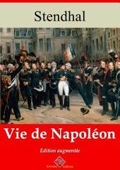 Vie de Napoléon: Nouvelle édition augmentée