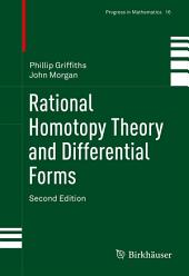 Rational Homotopy Theory and Differential Forms: Edition 2
