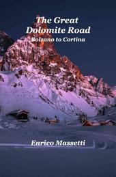 The Great Dolomite Road - Bolzano to Cortina