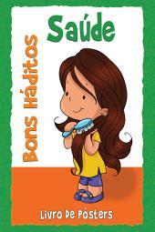 Bons Hábitos - Saúde: Bons Hábitos