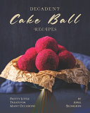 Decadent Cake Ball Recipes