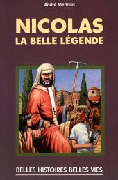 Saint Nicolas: La belle légende