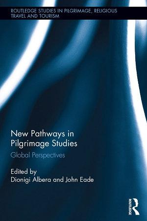 New Pathways in Pilgrimage Studies PDF