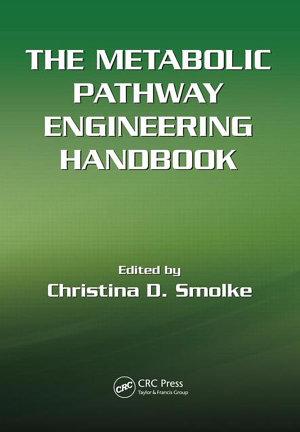 The Metabolic Pathway Engineering Handbook  Two Volume Set PDF