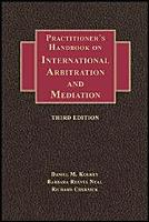 Practitioner s Handbook on International Arbitration and Mediation   Third Edition PDF