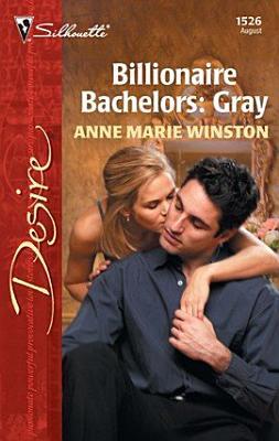 Billionaire Bachelors  Gray