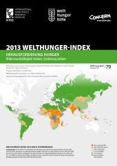 2013 Welthunger-Index: Herausforderung Hunger: Widerstandsfähigkeit stärken Ernährung sichern